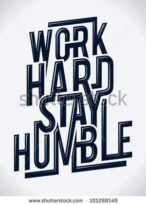 Work hard stay humble typography vector illustration.