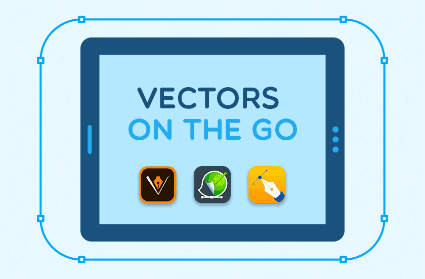 Vectors On The Go Best Vector Editing Apps For Your