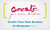 Create Your Own Vector Brushes In Illustrator – Part 1