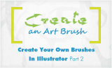 Create Your Own Vector Brushes In Illustrator – Part 2 | Create Art Brush in Illustrator