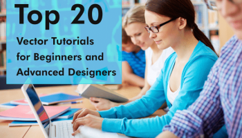 Top 20 Vector Tutorials for Designers